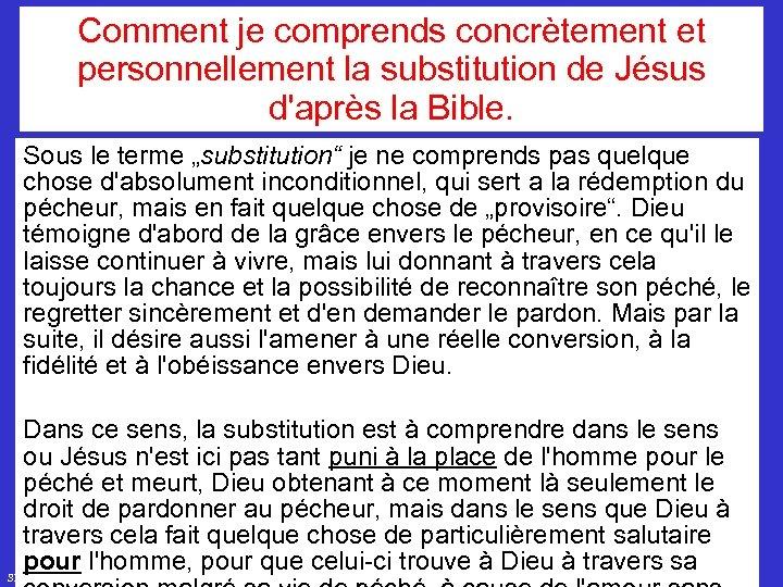Comment je comprends concrètement et personnellement la substitution de Jésus d'après la Bible. Sous
