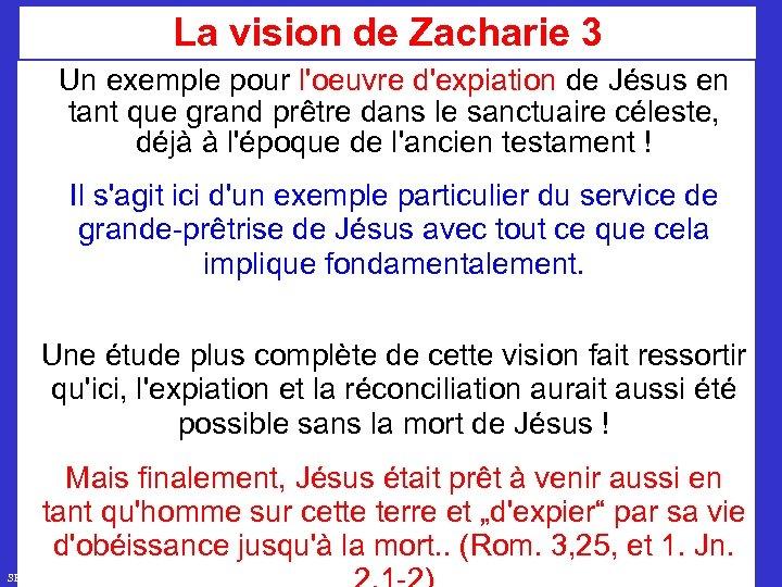 La vision de Zacharie 3 Un exemple pour l'oeuvre d'expiation de Jésus en tant