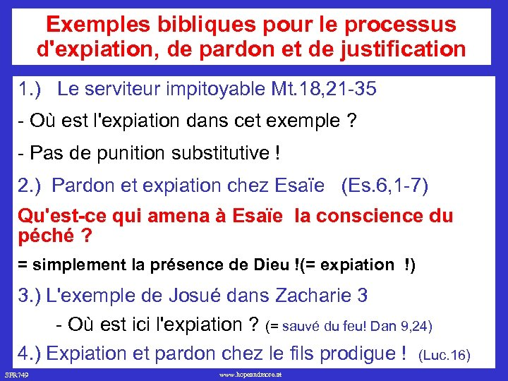 Exemples bibliques pour le processus d'expiation, de pardon et de justification 1. ) Le