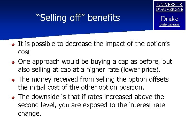 """Selling off"" benefits UNIVERSITE D'AUVERGNE Drake University It is possible to decrease the impact"