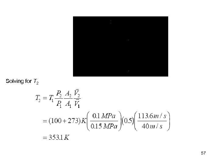 Solving for T 2 57