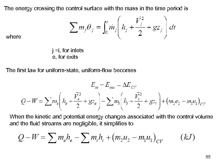 The energy crossing the control surface with the mass in the time period is