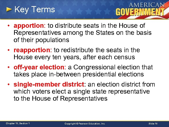 Key Terms • apportion: to distribute seats in the House of Representatives among the