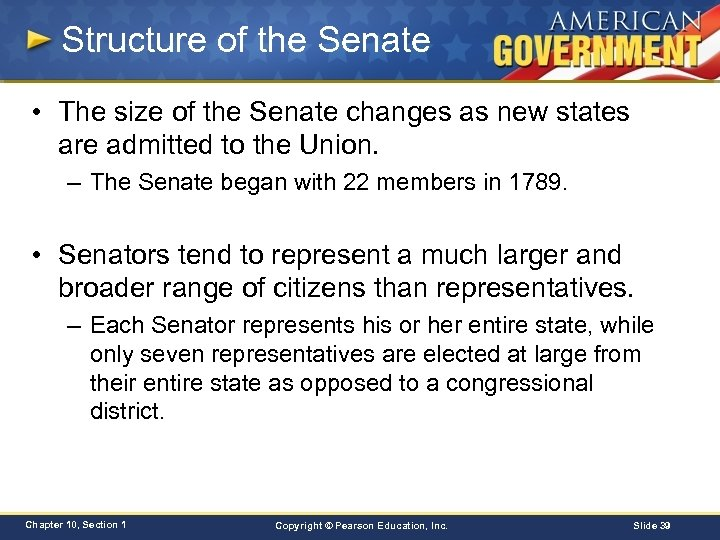 Structure of the Senate • The size of the Senate changes as new states