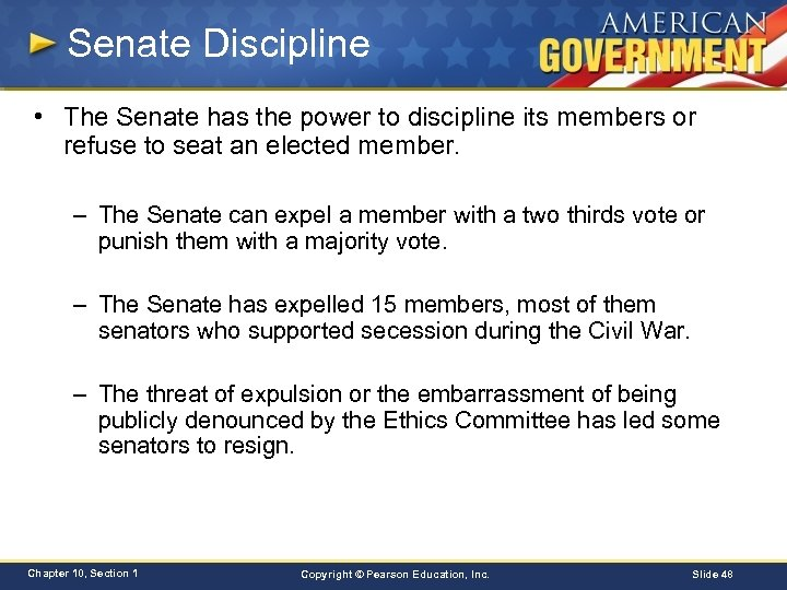 Senate Discipline • The Senate has the power to discipline its members or refuse