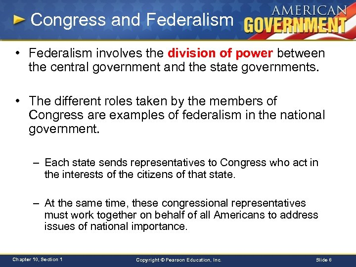 Congress and Federalism • Federalism involves the division of power between the central government