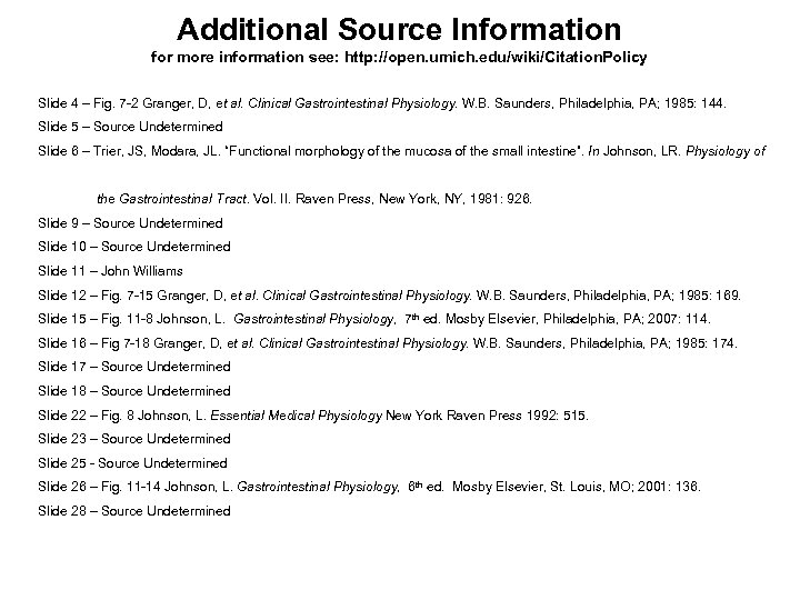 Additional Source Information for more information see: http: //open. umich. edu/wiki/Citation. Policy Slide 4