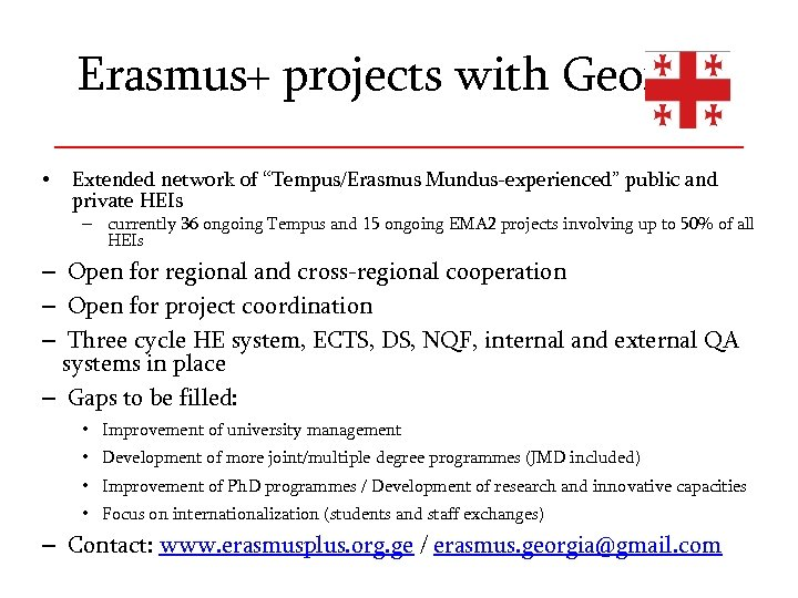 "Erasmus+ projects with Georgia • Extended network of ""Tempus/Erasmus Mundus-experienced"" public and private HEIs"