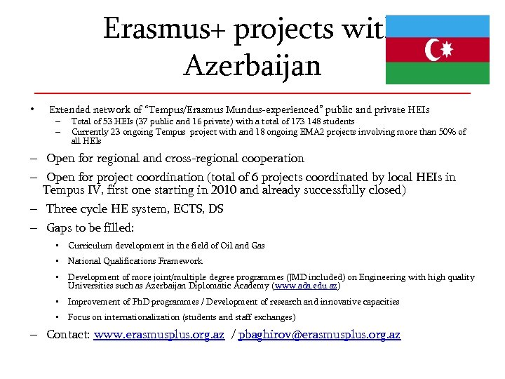 "Erasmus+ projects with Azerbaijan • Extended network of ""Tempus/Erasmus Mundus-experienced"" public and private HEIs"