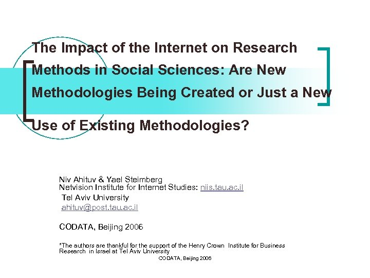 The Impact of the Internet on Research Methods in Social Sciences: Are New Methodologies