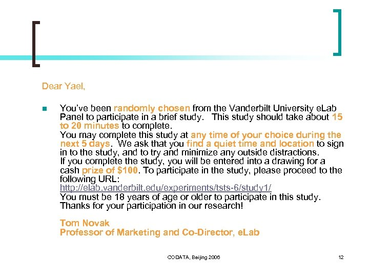 Dear Yael, n You've been randomly chosen from the Vanderbilt University e. Lab Panel