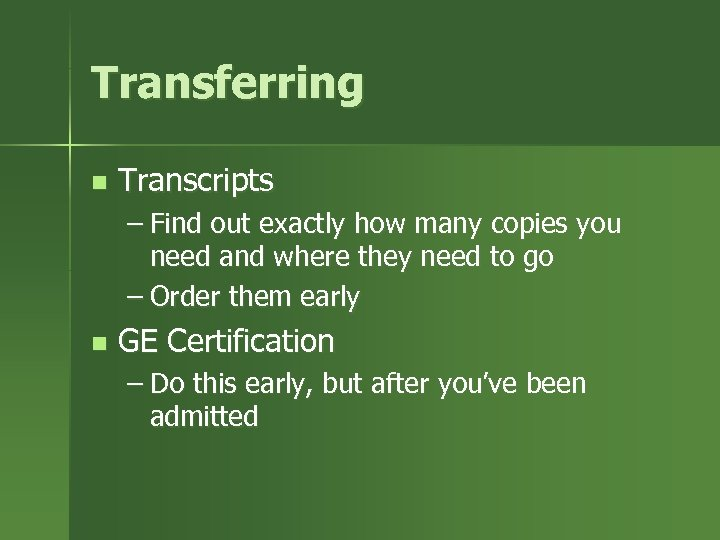 Transferring n Transcripts – Find out exactly how many copies you need and where