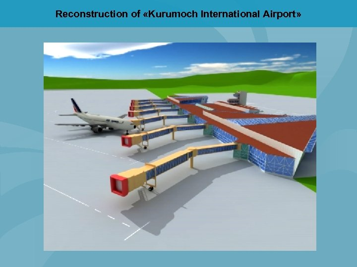 Reconstruction of «Kurumoch International Airport»
