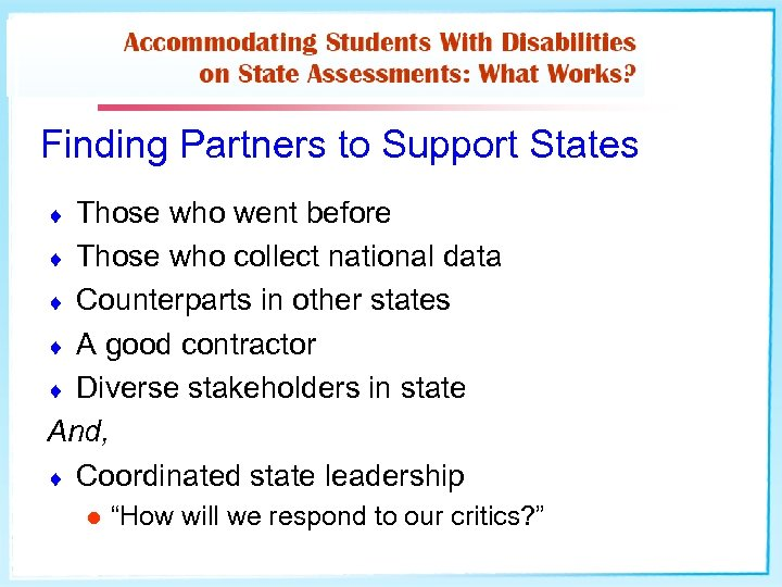Finding Partners to Support States Those who went before ¨ Those who collect national