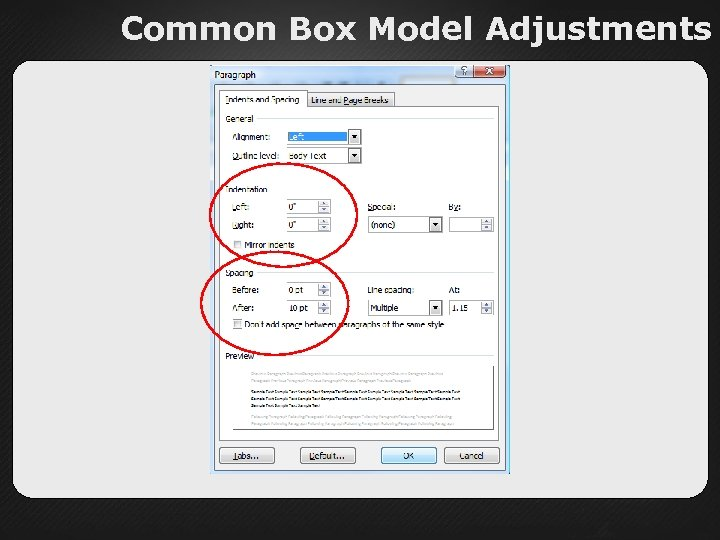 Common Box Model Adjustments