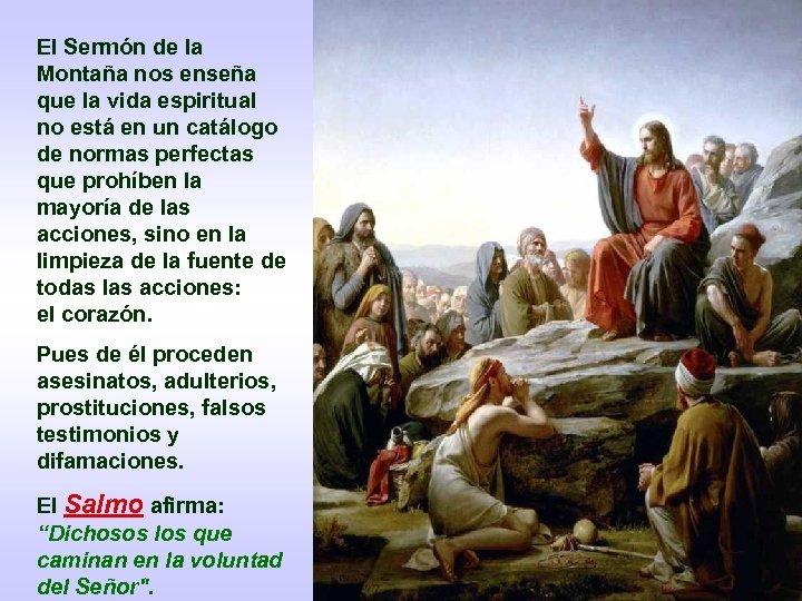 El Sermón de la Montaña nos enseña que la vida espiritual no está en