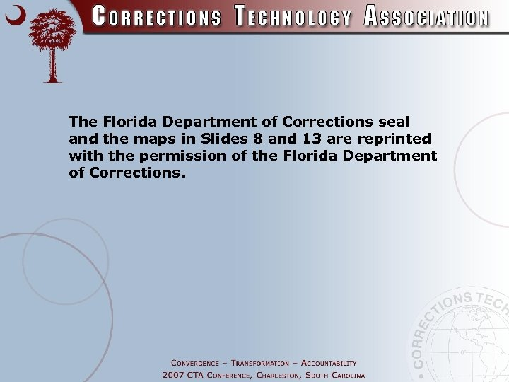 The Florida Department of Corrections seal and the maps in Slides 8 and 13