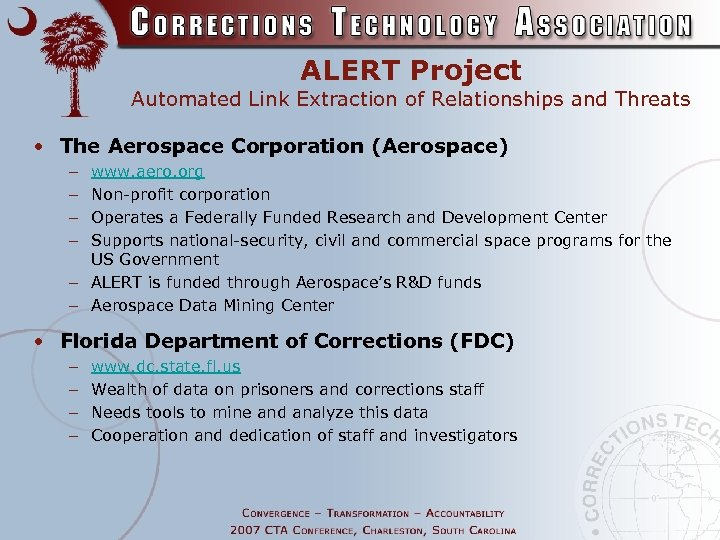 ALERT Project Automated Link Extraction of Relationships and Threats • The Aerospace Corporation (Aerospace)