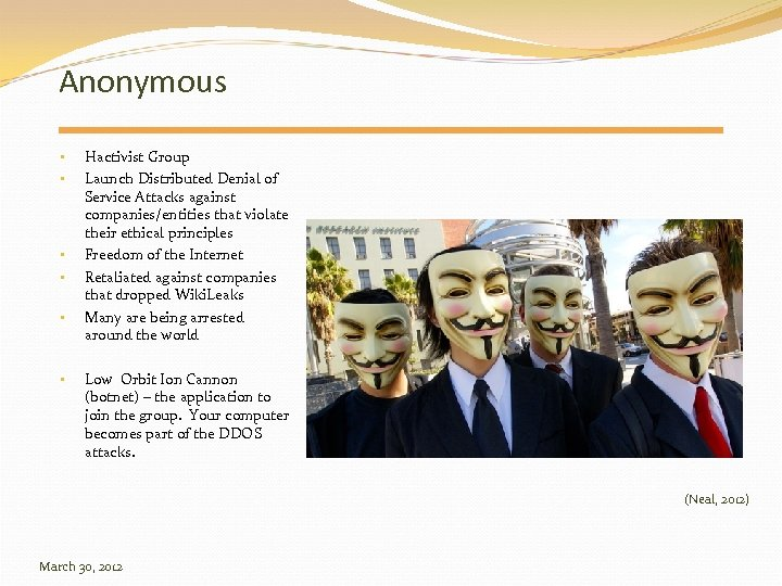 Anonymous • • • Hactivist Group Launch Distributed Denial of Service Attacks against companies/entities