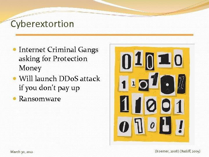 Cyberextortion Internet Criminal Gangs asking for Protection Money Will launch DDo. S attack if