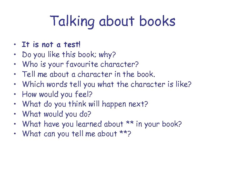 Talking about books • • • It is not a test! Do you like