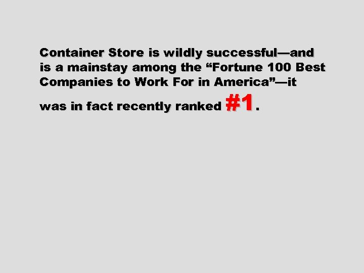 """Container Store is wildly successful—and is a mainstay among the """"Fortune 100 Best Companies"""