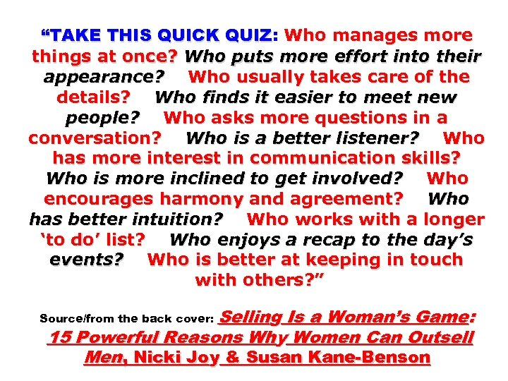 """""""TAKE THIS QUICK QUIZ: Who manages more QUIZ things at once? Who puts more"""