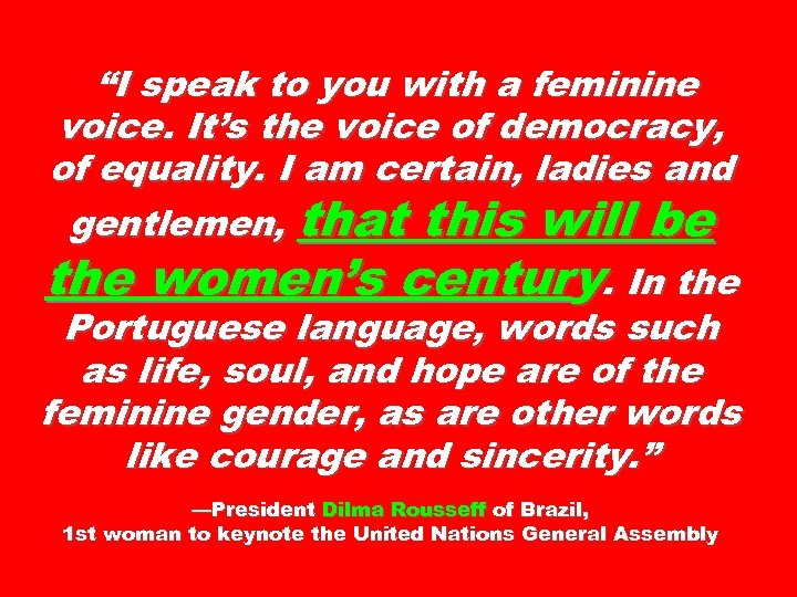 """""""I speak to you with a feminine voice. It's the voice of democracy, of"""