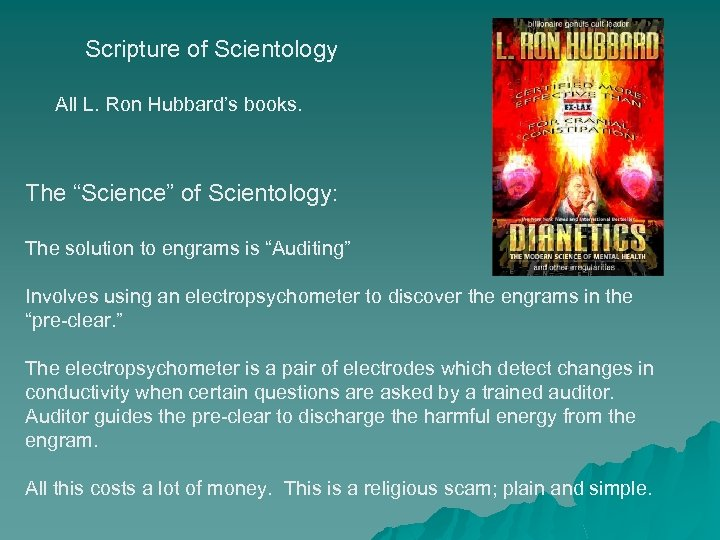 "Scripture of Scientology All L. Ron Hubbard's books. The ""Science"" of Scientology: The solution"