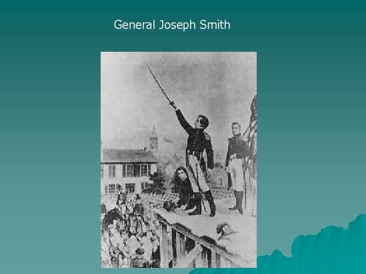 General Joseph Smith