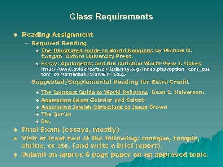 Class Requirements u Reading Assignment – Required Reading u u The Illustrated Guide to