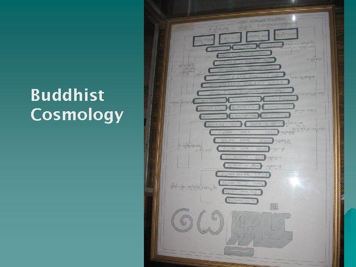 Buddhist Cosmology