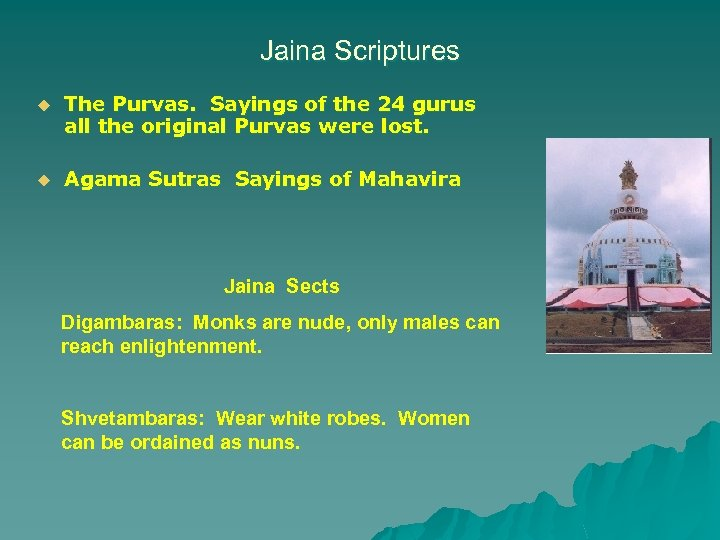 Jaina Scriptures u The Purvas. Sayings of the 24 gurus all the original Purvas