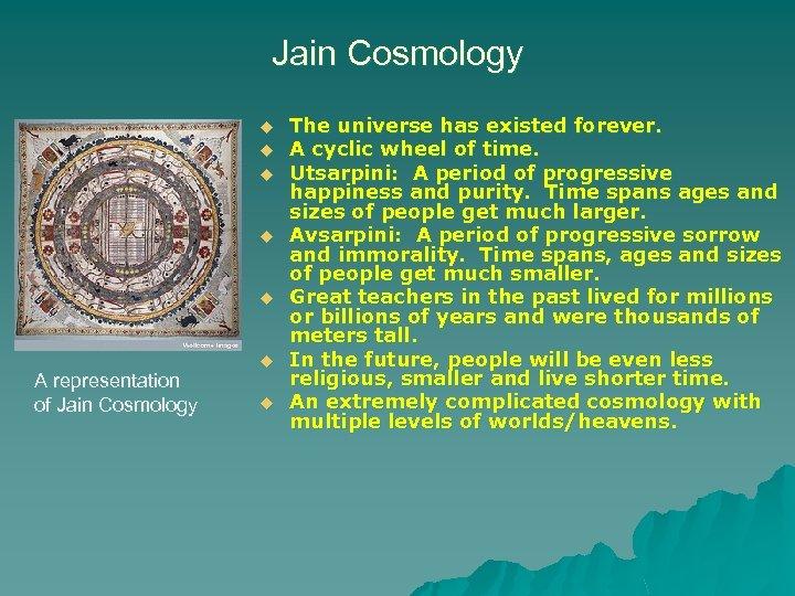 Jain Cosmology u u u A representation of Jain Cosmology u u The universe