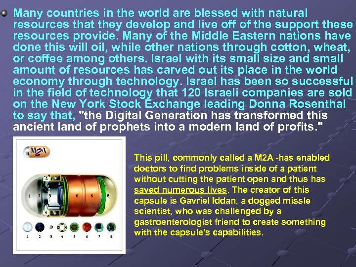 Many countries in the world are blessed with natural resources that they develop and