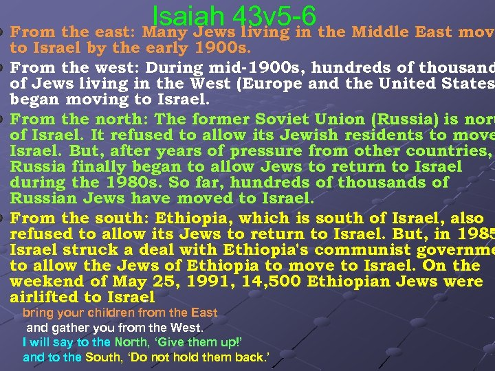Isaiah 43 v 5 -6 the Middle East move From the east: Many Jews