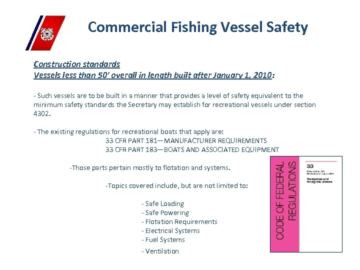 Commercial Fishing Vessel Safety Construction standards Vessels less than 50' overall in length built