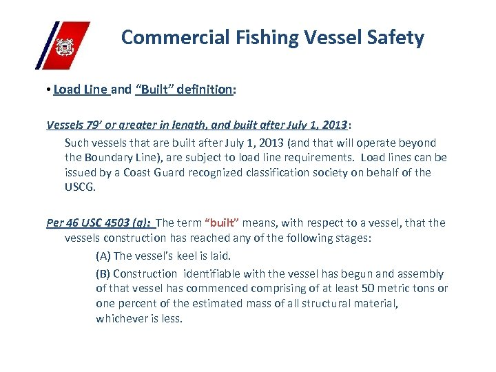 """Commercial Fishing Vessel Safety • Load Line and """"Built"""" definition: Vessels 79' or greater"""