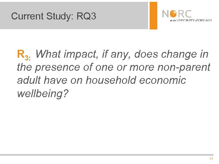 Current Study: RQ 3 R 3: What impact, if any, does change in the