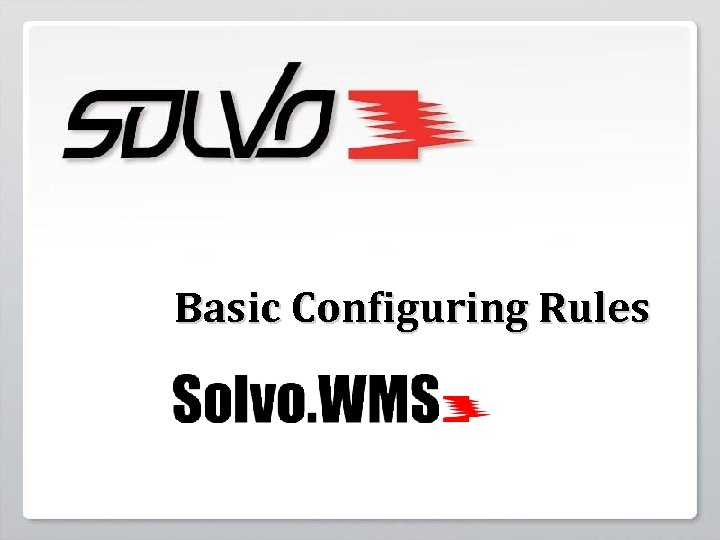 Basic Configuring Rules