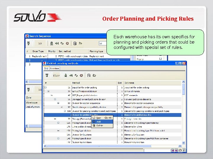 Order Planning and Picking Rules Each warehouse has its own specifics for planning and
