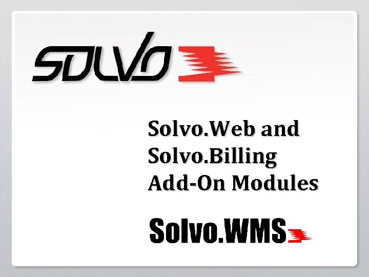 Solvo. Web and Solvo. Billing Add-On Modules