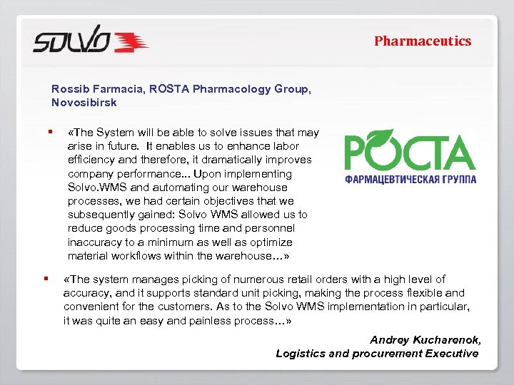 Pharmaceutics Rossib Farmacia, ROSTA Pharmacology Group, Novosibirsk § § «The System will be able