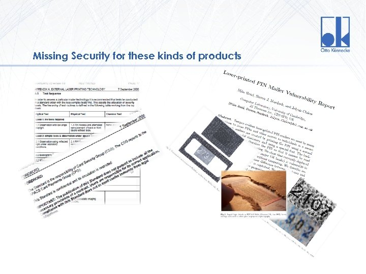 Missing Security for these kinds of products Version 1. 0