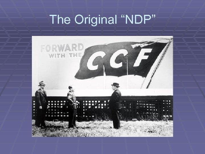 "The Original ""NDP"""