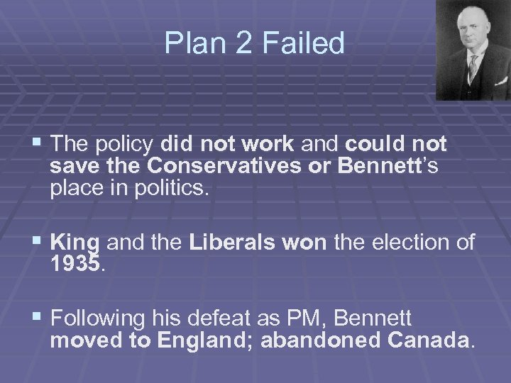 Plan 2 Failed § The policy did not work and could not save the