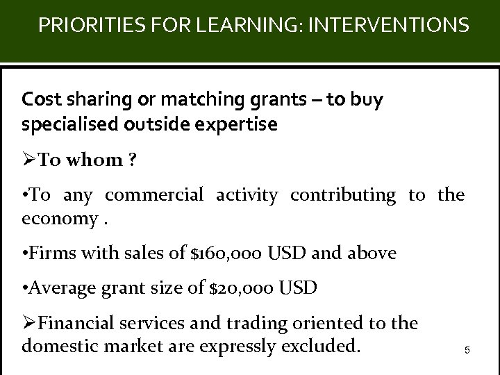 PRIORITIES FOR LEARNING: INTERVENTIONS Title Cost sharing or matching grants – to buy specialised