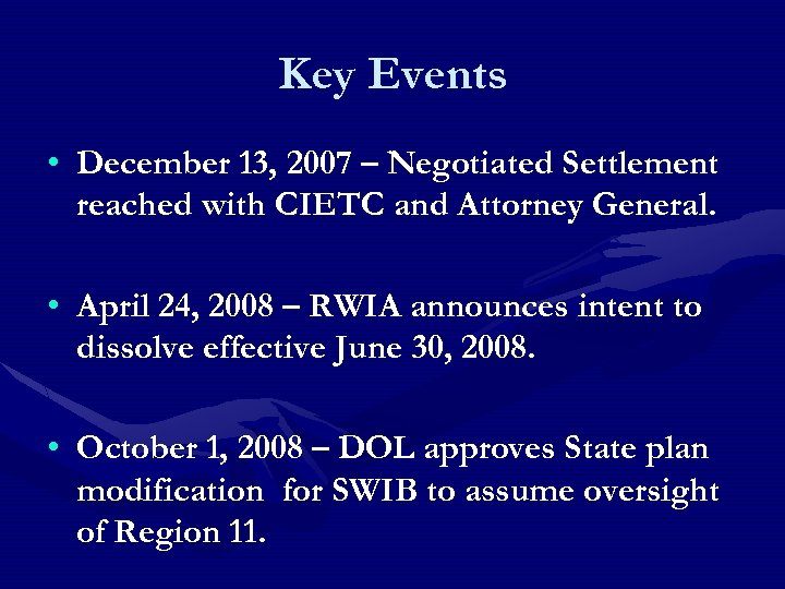 Key Events • December 13, 2007 – Negotiated Settlement reached with CIETC and Attorney