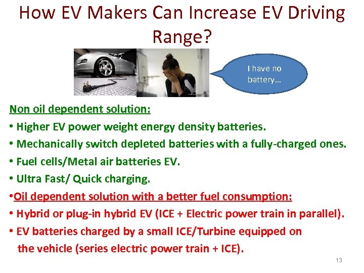 How EV Makers Can Increase EV Driving Range? I have no battery… Non oil
