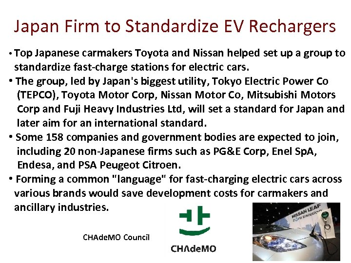 Japan Firm to Standardize EV Rechargers • Top Japanese carmakers Toyota and Nissan helped